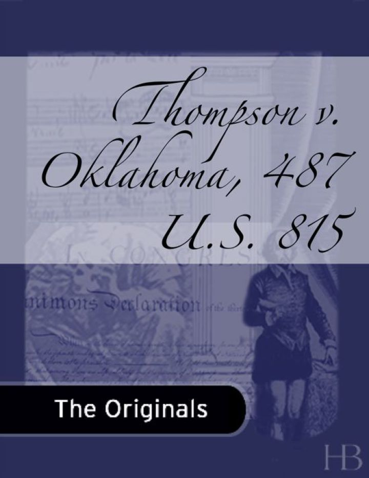 Thompson v. Oklahoma, 487 U.S. 815
