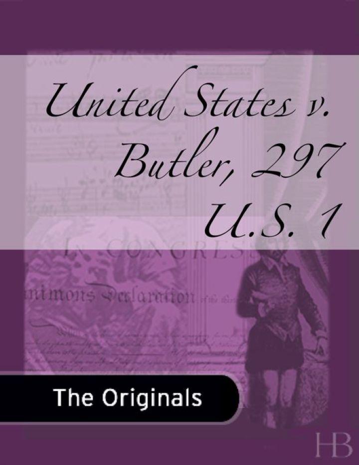United States v. Butler, 297 U.S. 1