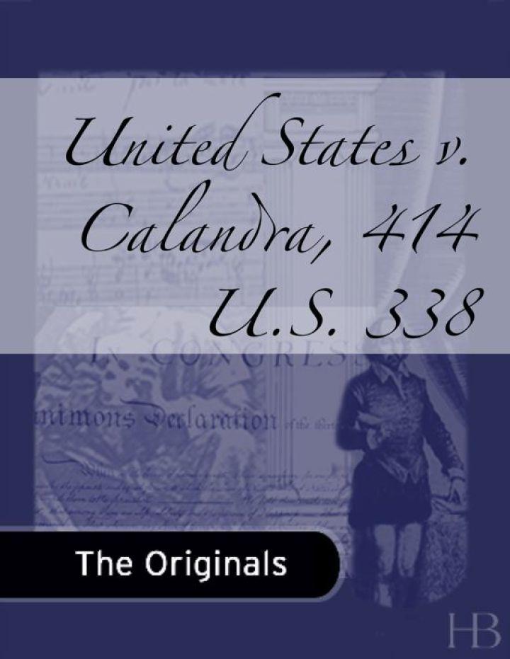 United States v. Calandra, 414 U.S. 338