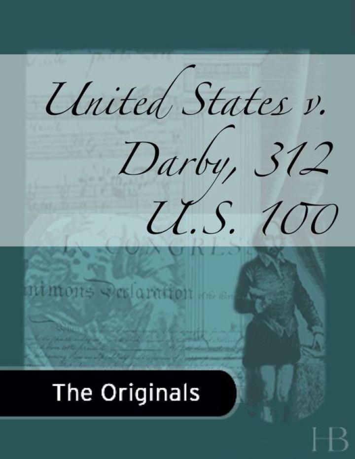 United States v. Darby, 312 U.S. 100