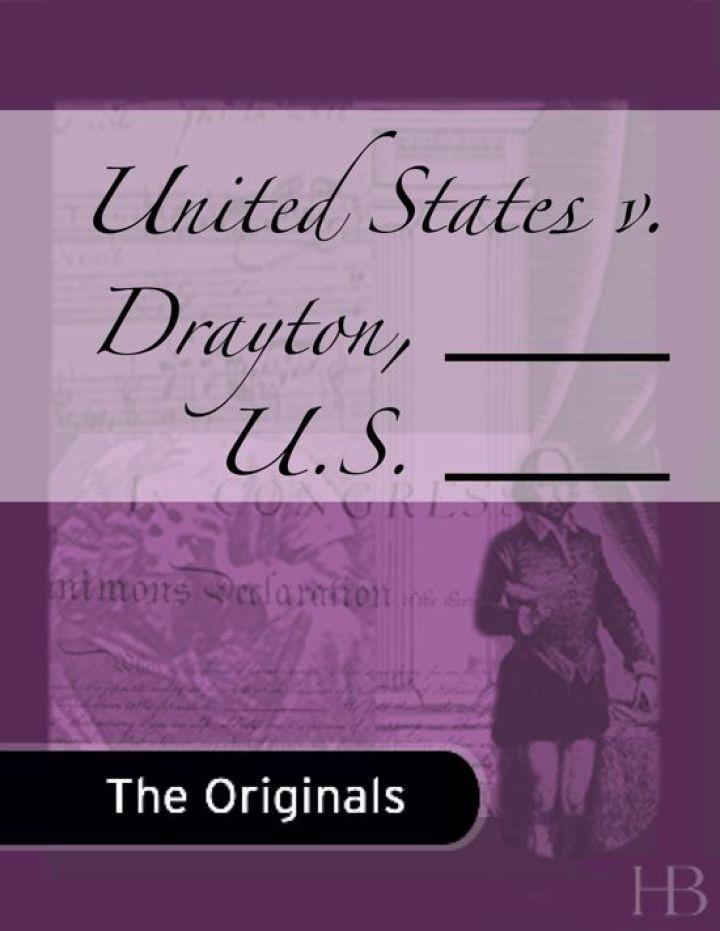 United States v. Drayton, ___ U.S. ___