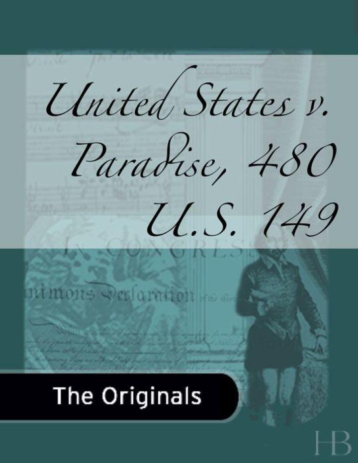 United States v. Paradise, 480 U.S. 149