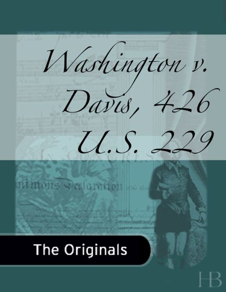 Washington v. Davis, 426 U.S. 229