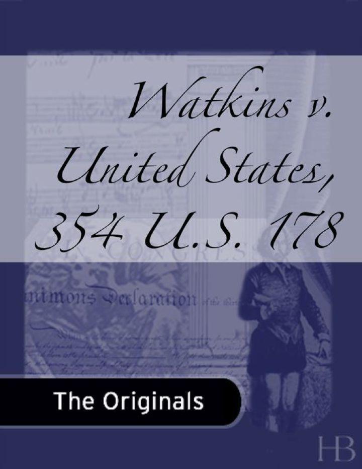 Watkins v. United States, 354 U.S. 178