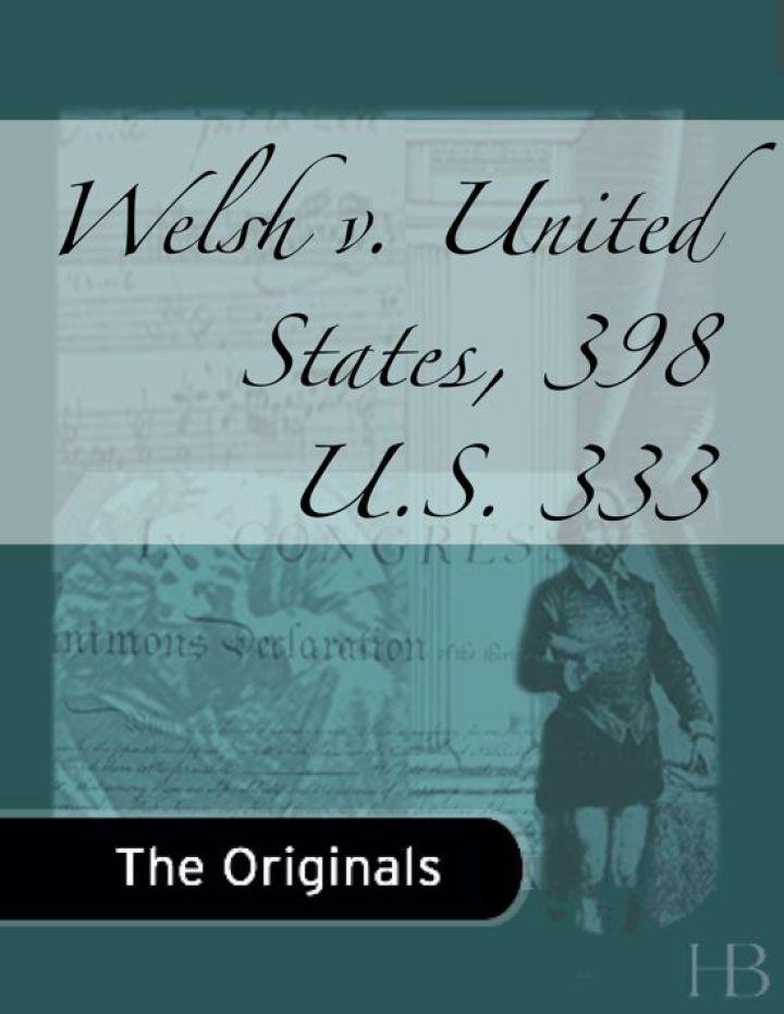 Welsh v. United States, 398 U.S. 333
