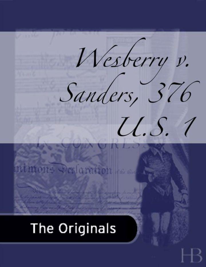 Wesberry v. Sanders, 376 U.S. 1