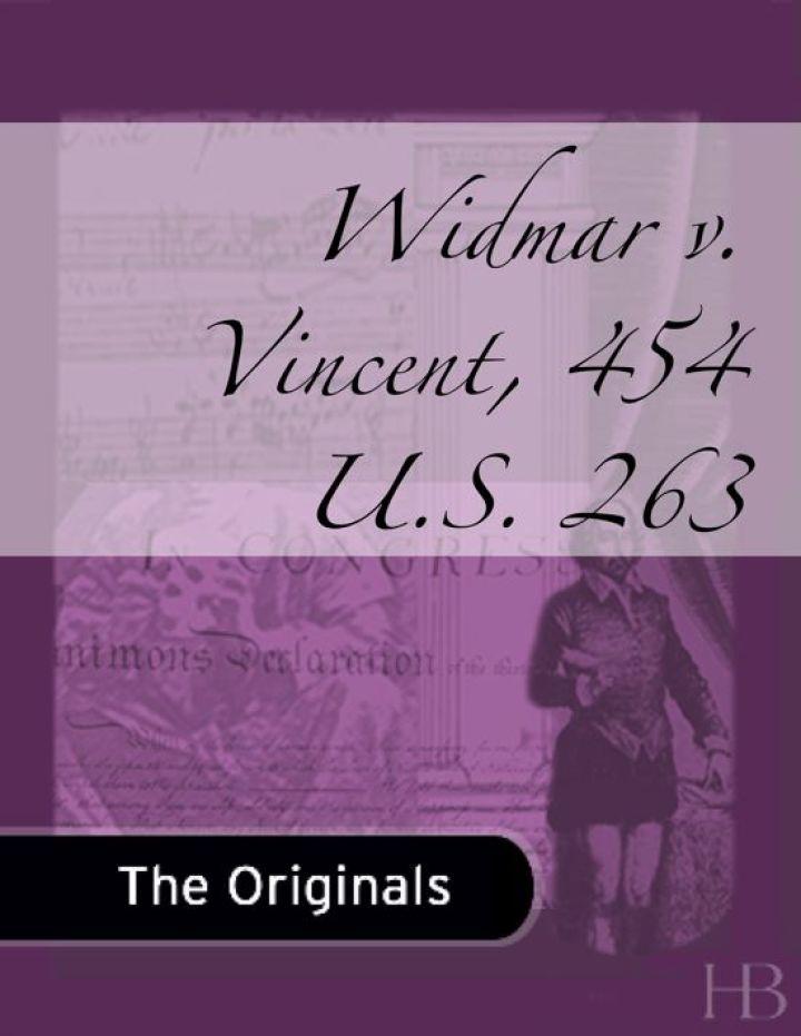 Widmar v. Vincent, 454 U.S. 263