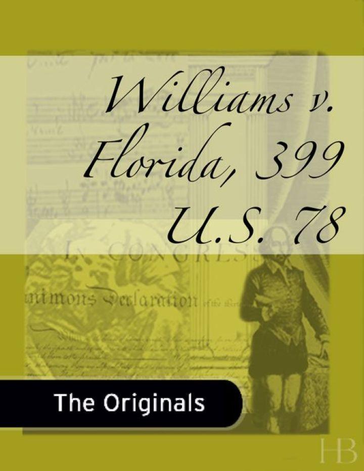 Williams v. Florida, 399 U.S. 78
