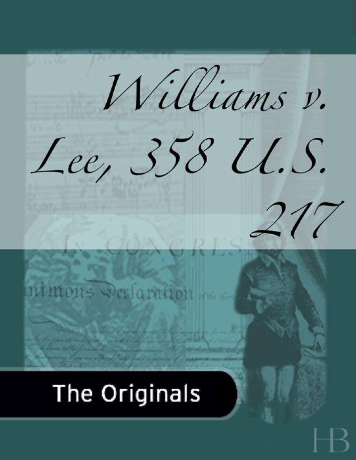 Williams v. Lee, 358 U.S. 217