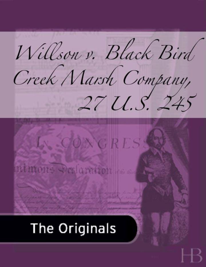 Willson v. Black Bird Creek Marsh Company, 27 U.S. 245