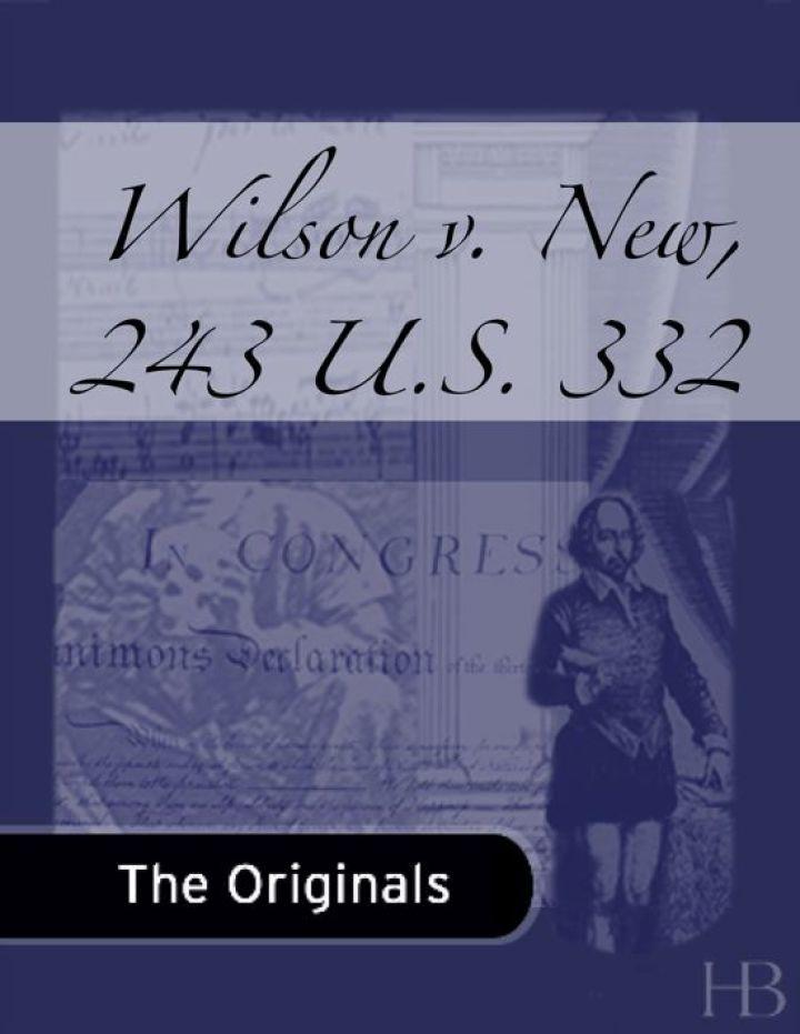 Wilson v. New, 243 U.S. 332