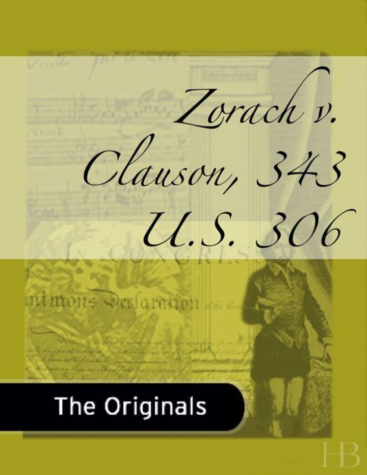 Zorach v. Clauson, 343 U.S. 306