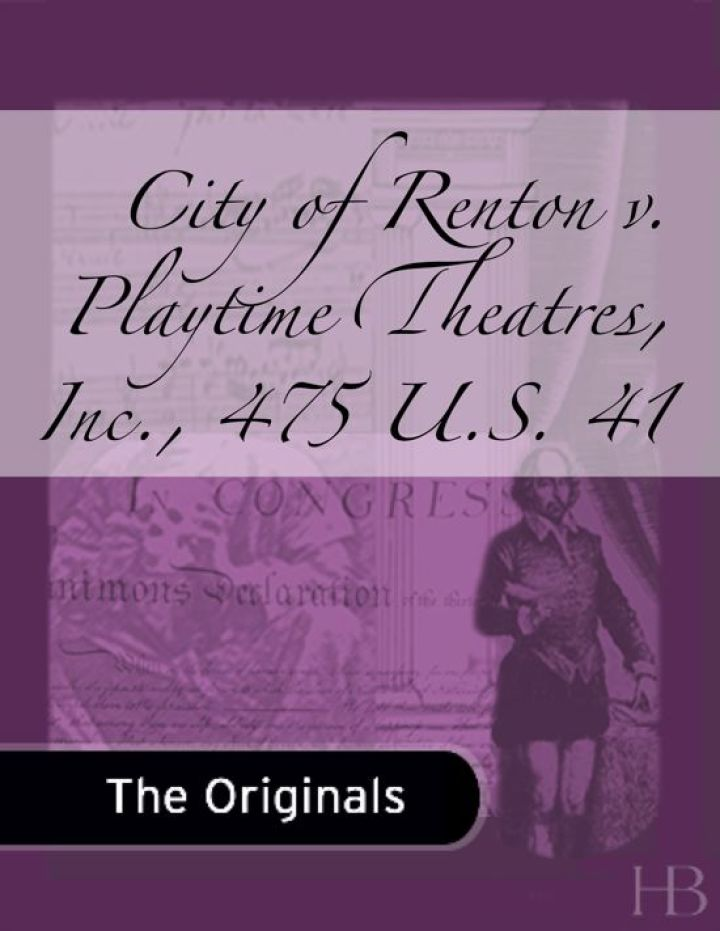 City of Renton v. Playtime Theatres, Inc., 475 U.S. 41