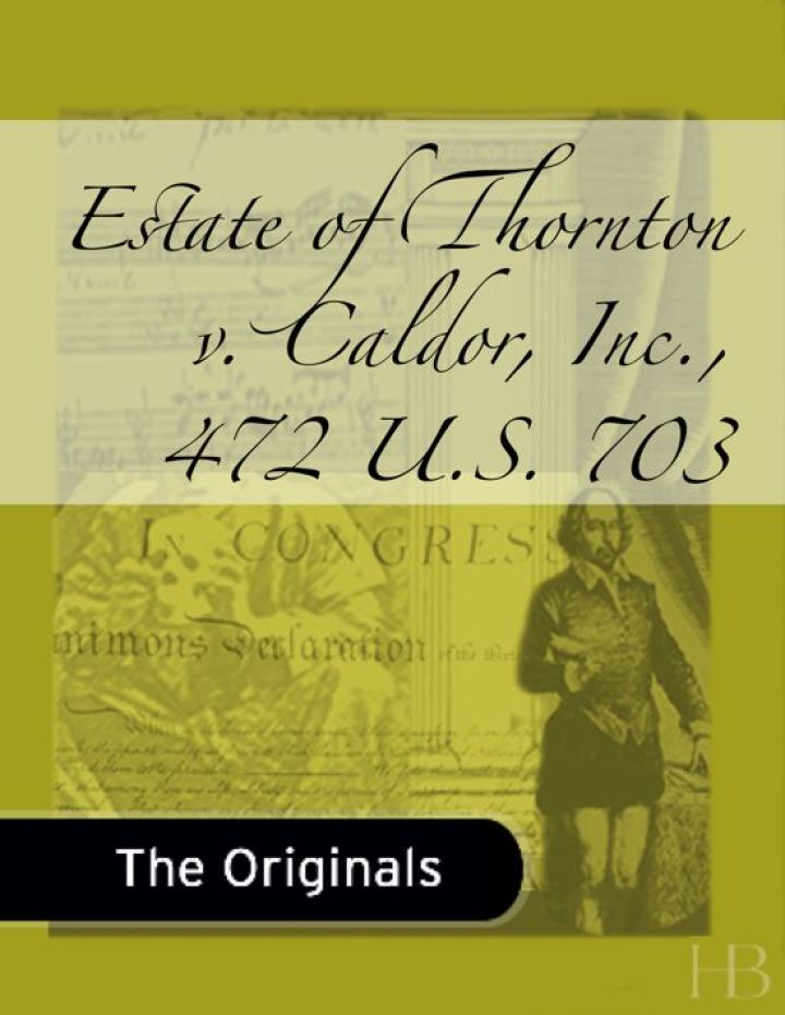 Estate of Thornton v. Caldor, Inc., 472 U.S. 703