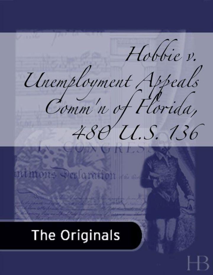 Hobbie v. Unemployment Appeals Comm'n of Florida, 480 U.S. 136