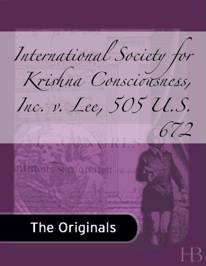 International Society for Krishna Consciousness, Inc. v. Lee, 505 U.S. 672