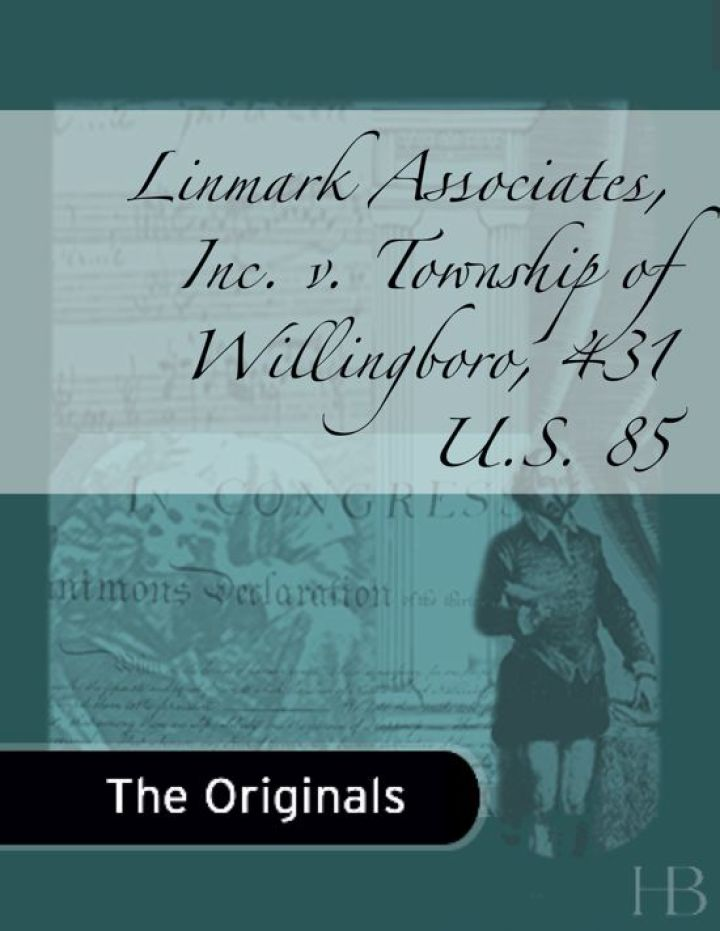 Linmark Associates, Inc. v. Township of Willingboro, 431 U.S. 85