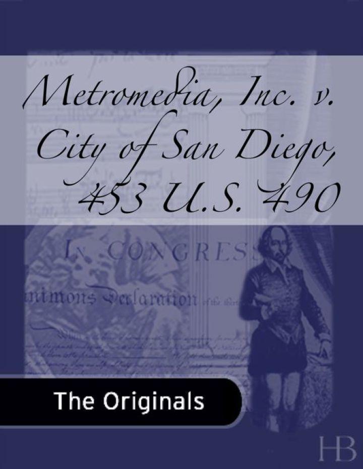 Metromedia, Inc. v. City of San Diego, 453 U.S. 490