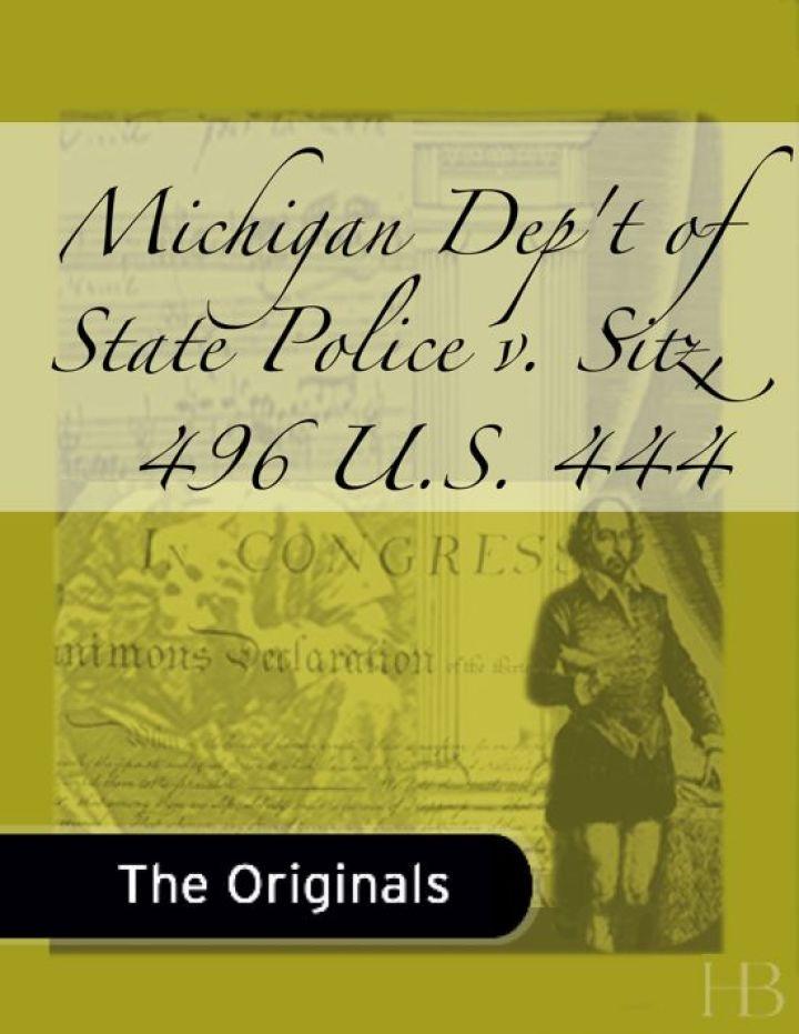 Michigan Dep't of State Police v. Sitz, 496 U.S. 444
