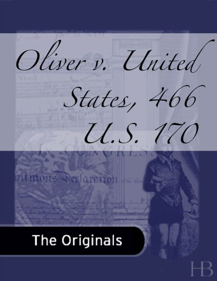 Oliver v. United States, 466 U.S. 170