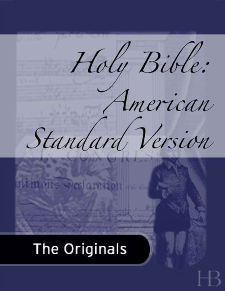 Holy Bible: American Standard Version