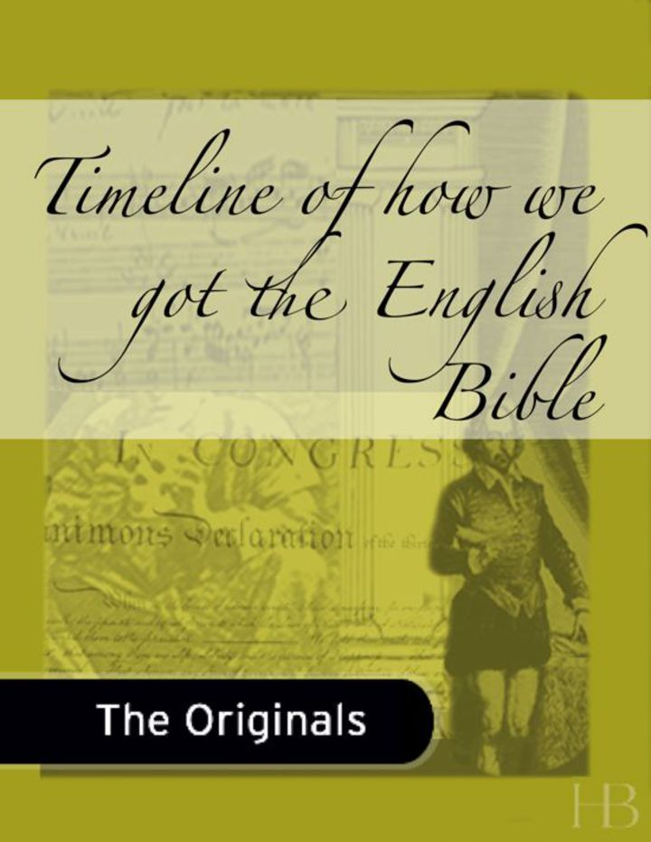 Timeline of how we got the English Bible