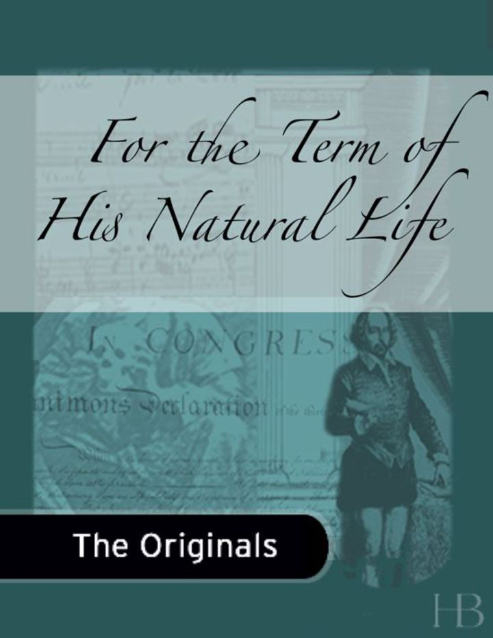 For the Term of His Natural Life