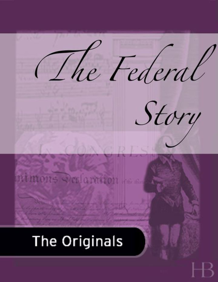 The Federal Story