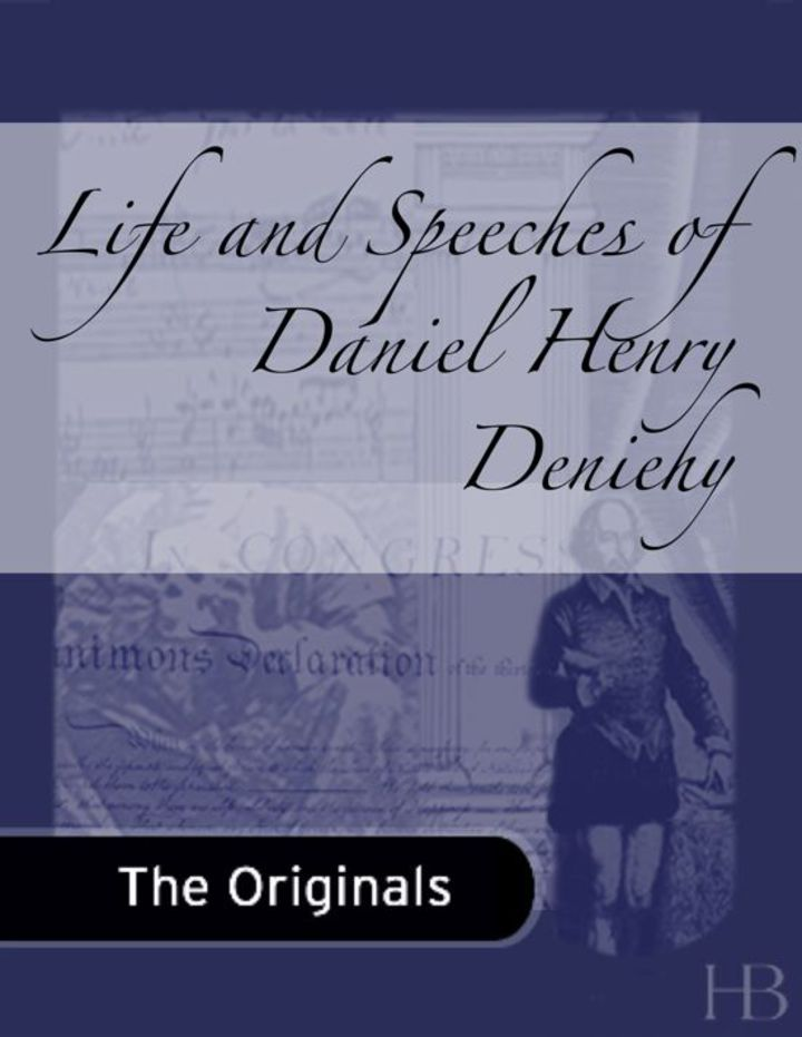Life and Speeches of Daniel Henry Deniehy
