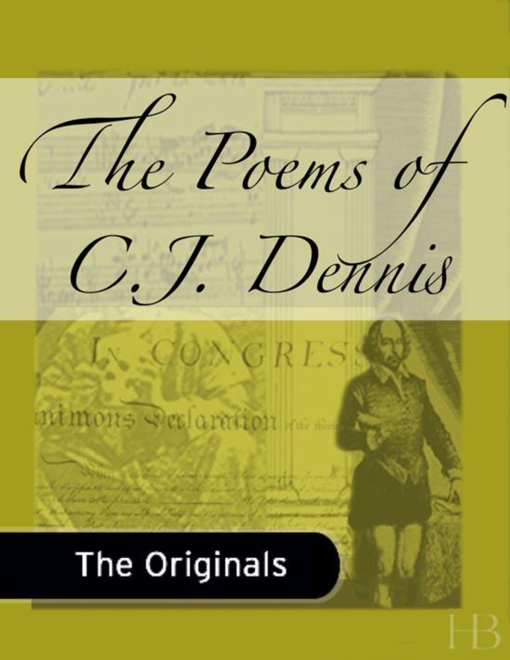 The Poems of C.J. Dennis