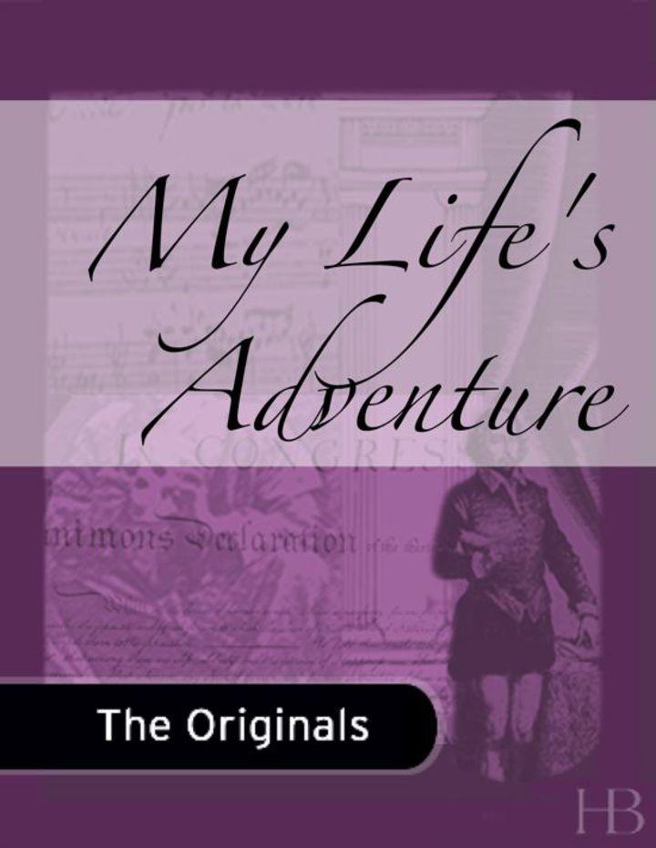 My Life's Adventure