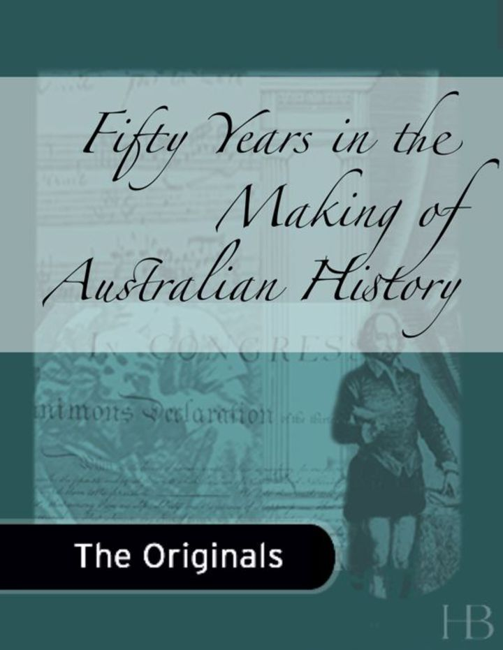 Fifty Years in the Making of Australian History