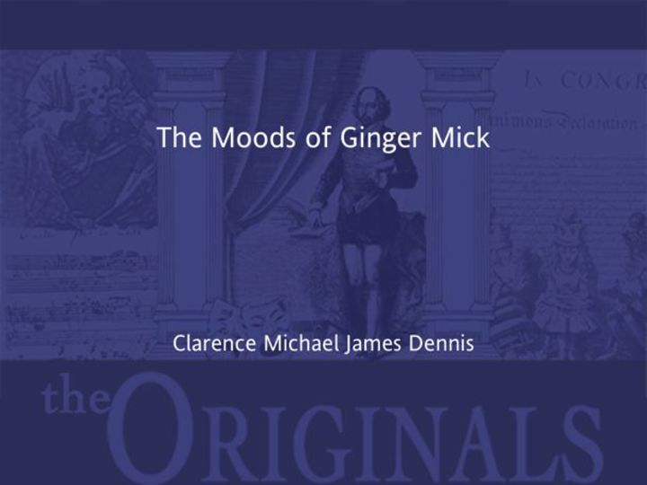 The Moods of Ginger Mick