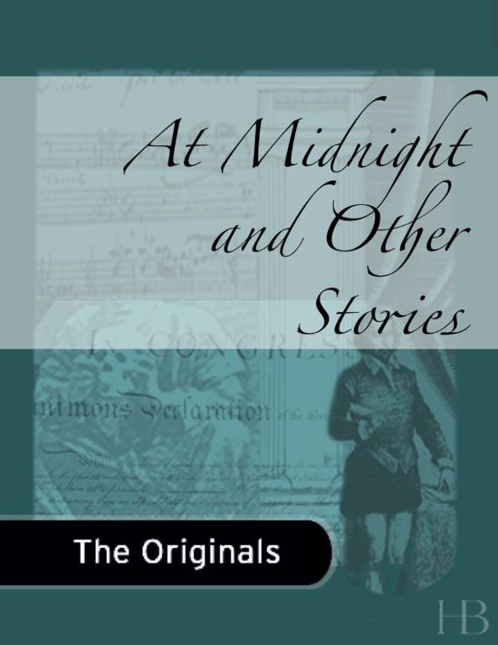 At Midnight and Other Stories