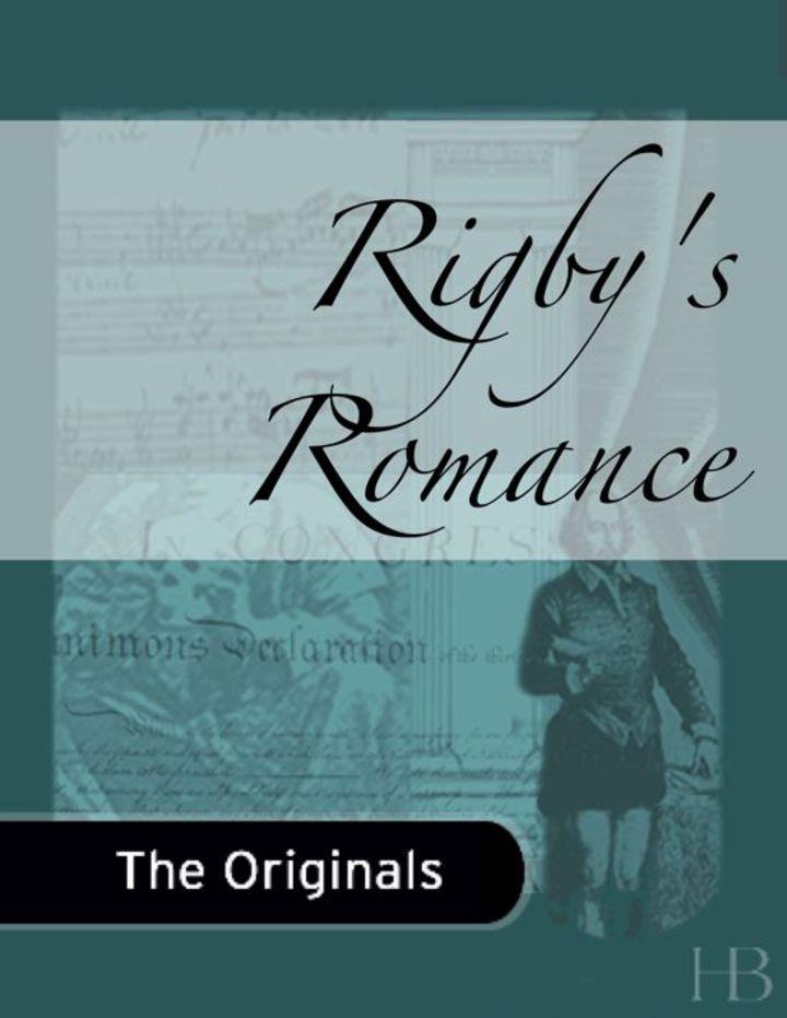 Rigby's Romance