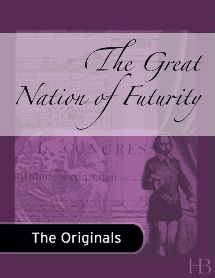 The Great Nation of Futurity