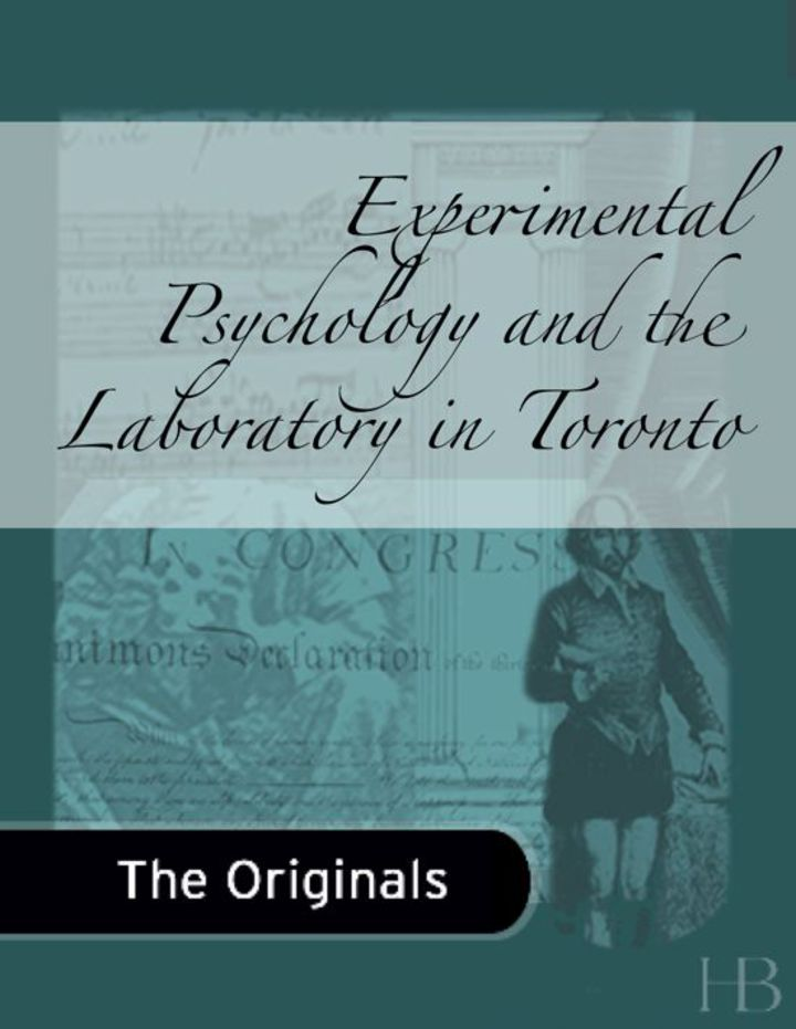 Experimental Psychology and the Laboratory in Toronto