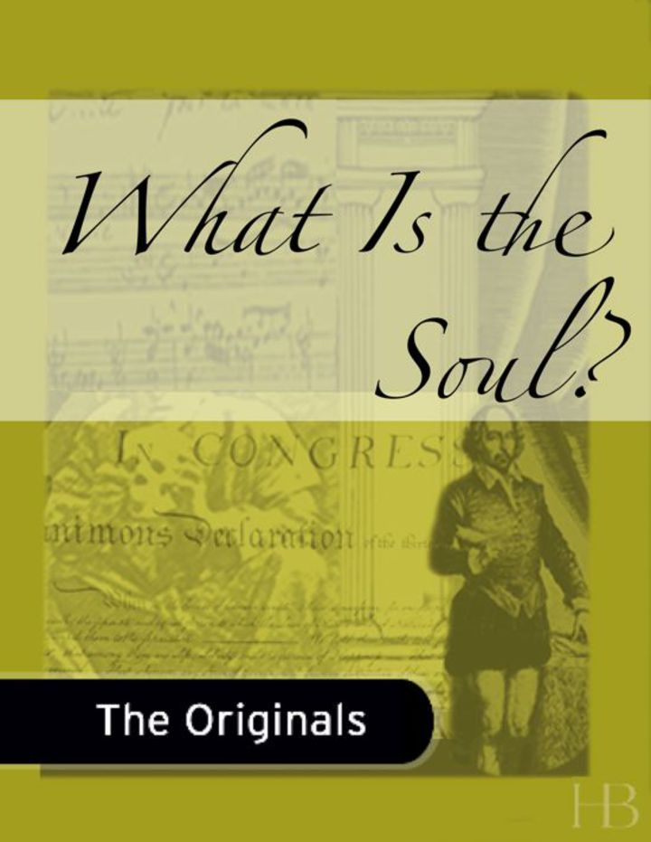What Is the Soul?
