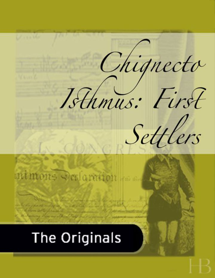 Chignecto Isthmus: First Settlers