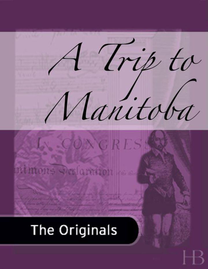 A Trip to Manitoba