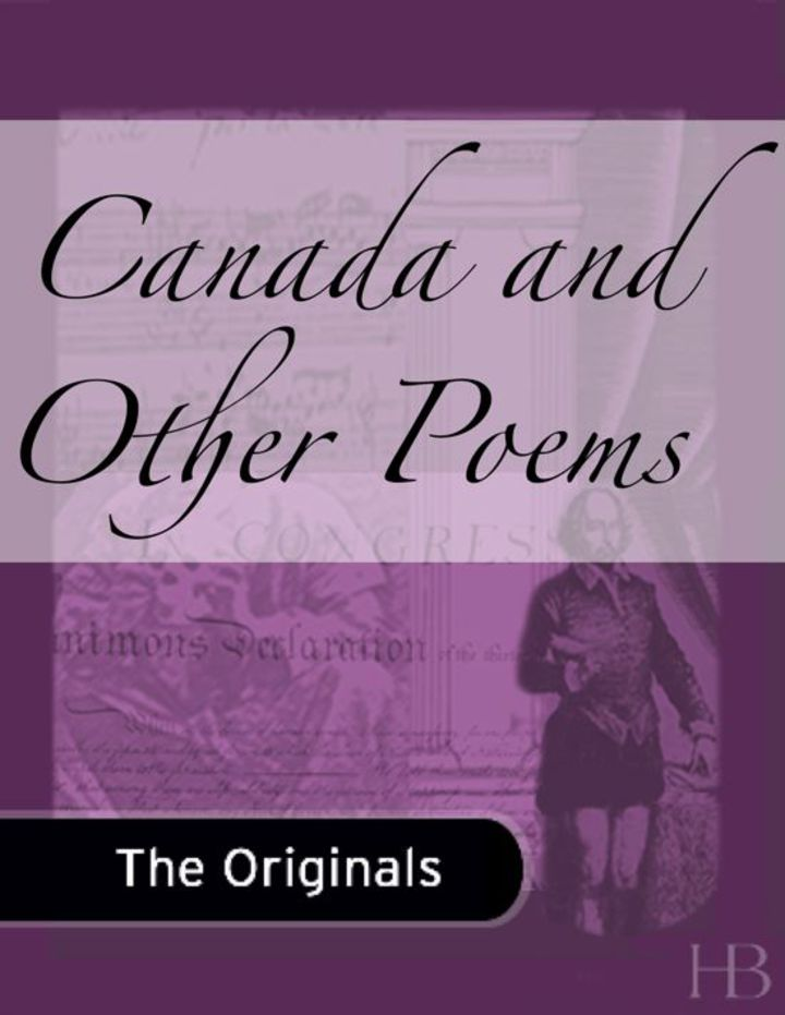 Canada and Other Poems