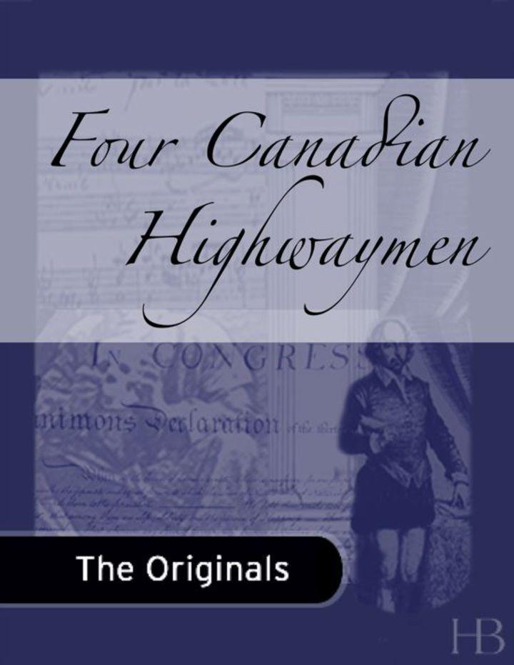 Four Canadian Highwaymen