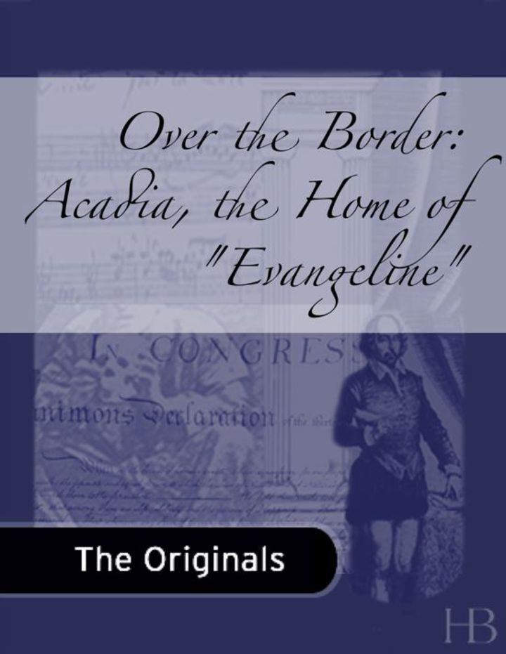 Over the Border: Acadia, the Home of