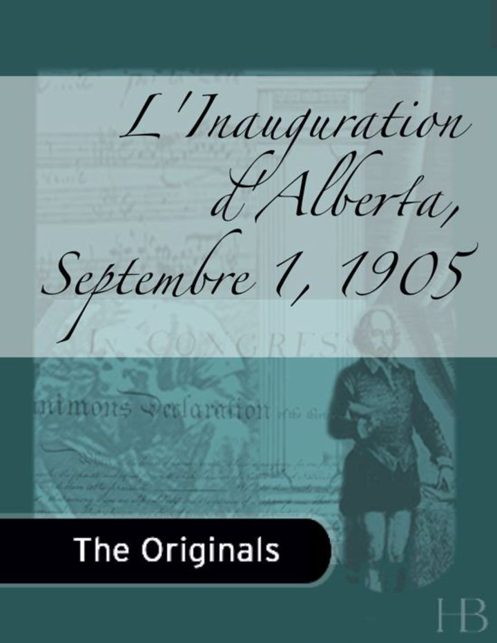 L'Inauguration d'Alberta, Septembre 1, 1905