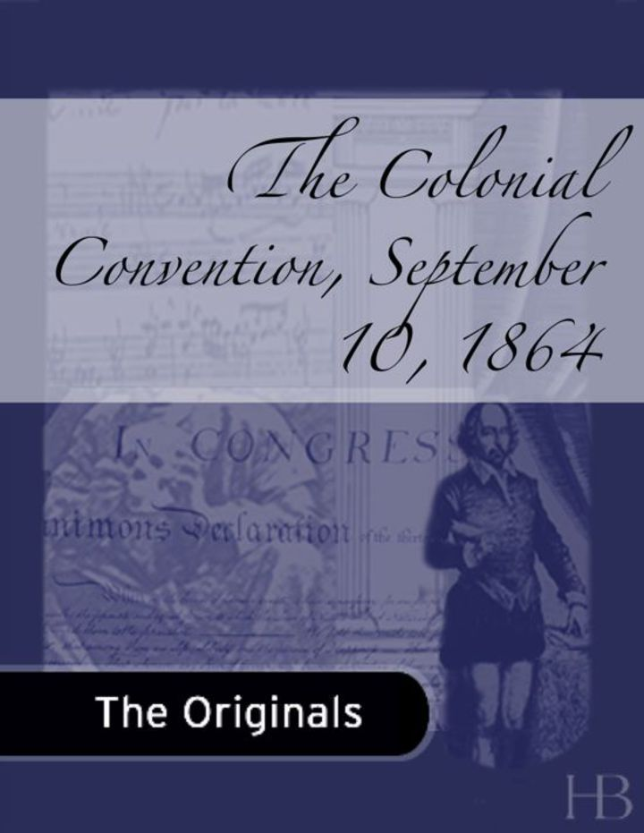 The Colonial Convention, September 10, 1864