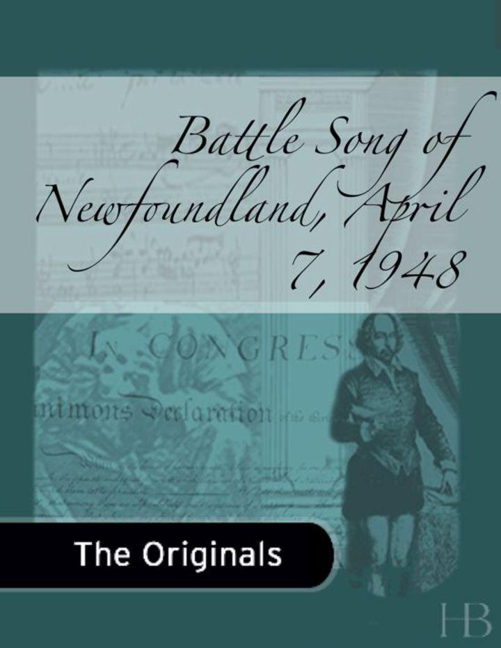 Battle Song of Newfoundland, April 7, 1848