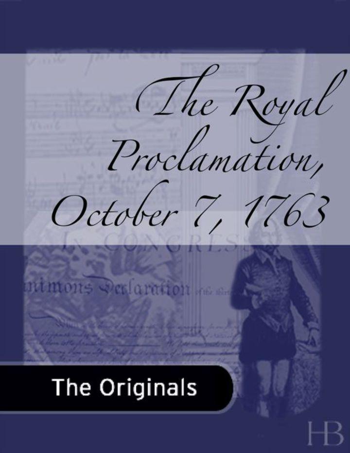 Royal Proclamation, October 7, 1763