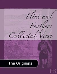 Flint and Feather: Collected Verse              by             E. Pauline Johnson