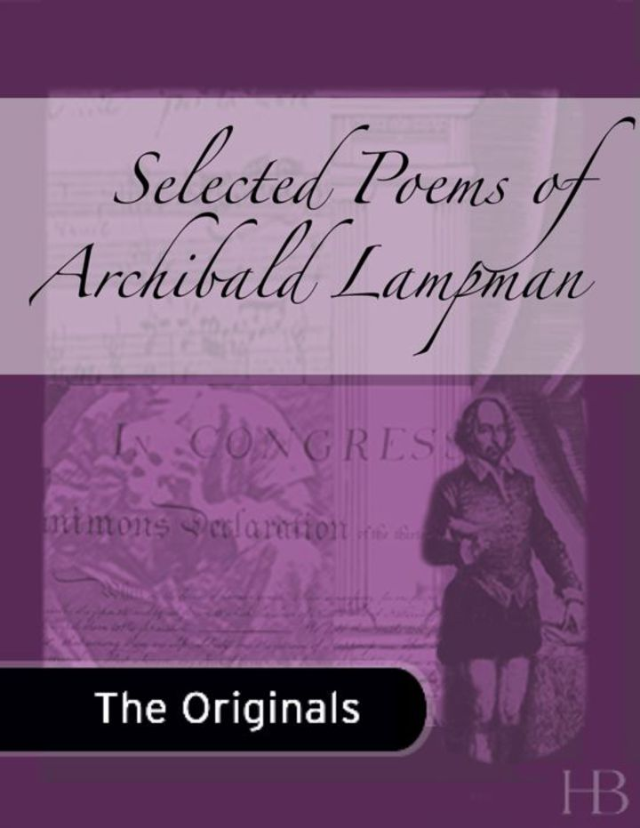 Selected Poems of Archibald Lampman