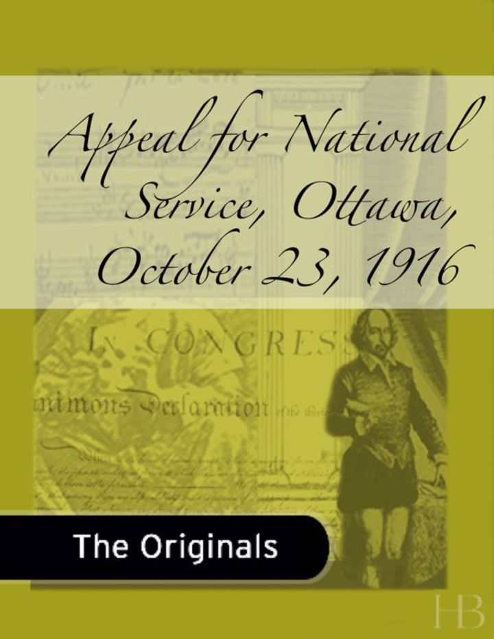 Appeal for National Service, Ottawa, October 23, 1916